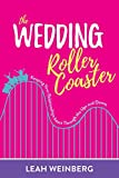 The Wedding Roller Coaster: Keeping Your