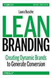 img - for Lean Branding (Lean (O'Reilly)) by Busche (2014-10-10) book / textbook / text book