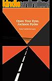 Open Your Eyes, Jackson Ryder