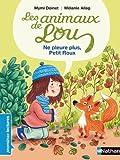 Les animaux de Lou : Ne pleure plus, Petit Roux !
