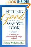 Feeling Good about the Way You Look:...