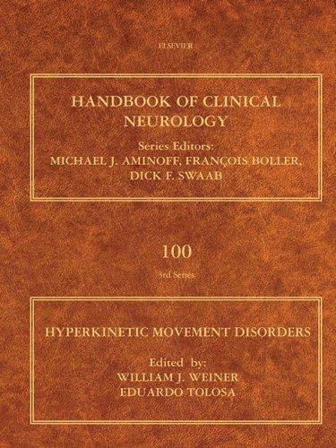 Hyperkinetic Movement Disorders (Handbook of Clinical Neurology 100)