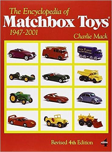 !FREE! The Encyclopedia Of Matchbox Toys: 1947-2001. sensor Emeritus tornamos italiana perfetto REGISTRO known mostrar