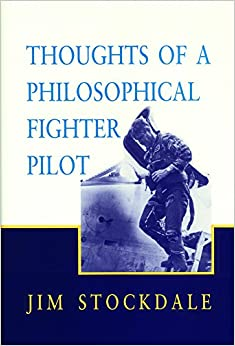 Thoughts of a Philosophical Fighter Pilot (Reprint ed.)