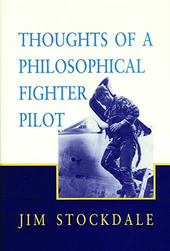 Thoughts of a Philosophical Fighter Pilot (Reprint ed.) from Hoover Institution Press
