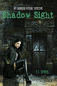 Shadow Sight (Ivy Granger, Psychic Detective Book 1) by [Stevens, E.J.]