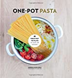 img - for One-Pot Pasta: From Pot to Plate in Under 30 Minutes book / textbook / text book