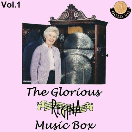 The Glorious Regina Music Box , Vol.1