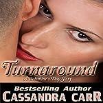 Turnaround: A Red Hot Valentine Story | Cassandra Carr