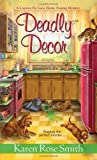 Deadly Decor (Caprice De Luca Mystery) by Karen Rose Smith (2014-06-03)