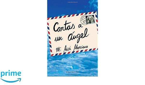 Cartas a un ángel (Spanish Edition): Auxi Marciano ...