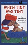 When Tiny Was Tiny, Cari Meister, 0670880582