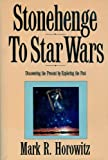 Stonehenge to Star Wars, Mark R. Horowitz, 1556232454