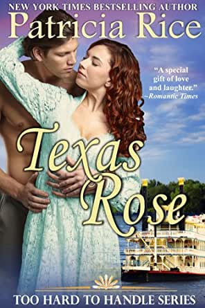 Texas Rose (Too Hard To Handle, Book 2) - Kindle edition