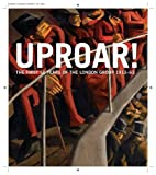 Uproar : The First 50 Years of the London Group 1913-1963, Macdougll, Sarah, 1848221444