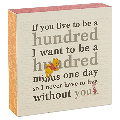 Hallmark Winnie the Pooh If You Live To Be A Hundred Sentiment Wooden Display