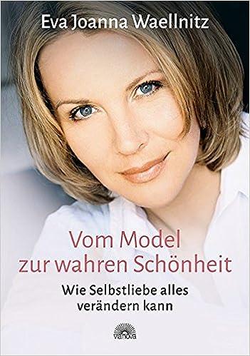 Wahre Schönheit kommt von außen (German Edition)