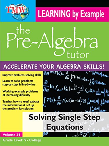 Pre-Algebra Tutor: Learning By Example - Solving Single Step Equations ()