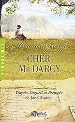 Cher Mr Darcy : D'après Orgueil et Préjugés