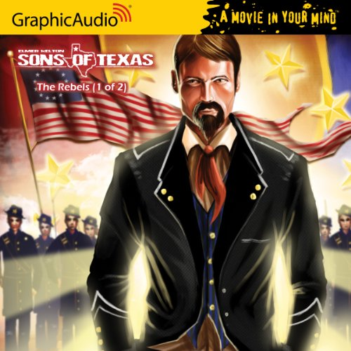 Sons of Texas 3 - The Rebels (1 of 2) by Audio CD