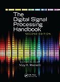 The Digital Signal Processing Handbook - 3 Volume