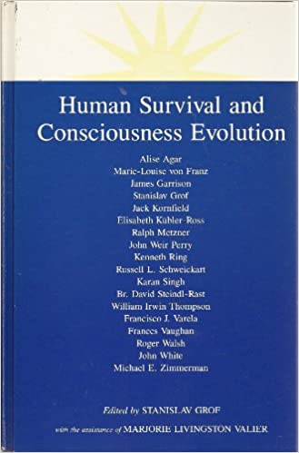 Human Survival and Consciousness Evolution (SUNY series in Transpersonal and Humanistic Psychology)