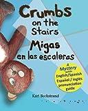 Crumbs on the Stairs - Migas en Las Escaleras, Karl Beckstrand, 1479170712