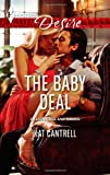 The Baby Deal, Kat Cantrell, 0373732600