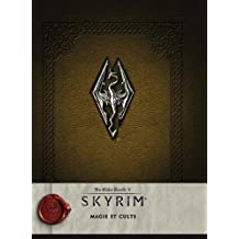 Skyrim - The Elder scrolls V: Magie et culte