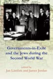 Governments-In-Exile and the Jews During the Second World War, , 0853038759