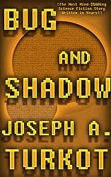 Bug and Shadow (English Edition)