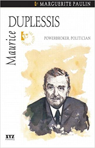 Maurice Duplessis (Quest Biography)