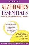 Alzheimer's Essentials, Bretten C. Gordeau and Jeffrey G. Hillier, 0976958171