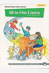 All-in-One Course for Children: Lesson, Theory, Solo, Book 2 (Alfred's Basic Piano Library) Kindle Edition