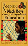 Keeping Black Boys Out of Special Education, Jawanza Kunjufu, 0974900028