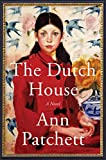 Book cover from The Dutch House: A Novel by Ann Patchett