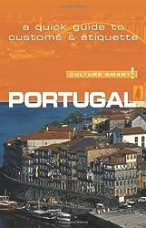 Portugal - Culture Smart! The Essential Guide to Customs & Culture