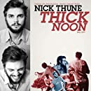 Thick Noon