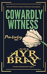 Cowardly Witness (Pemberley Book 1)