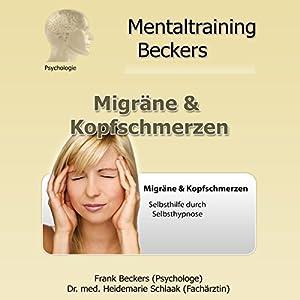Migräne & Kopfschmerzen Hörbuch