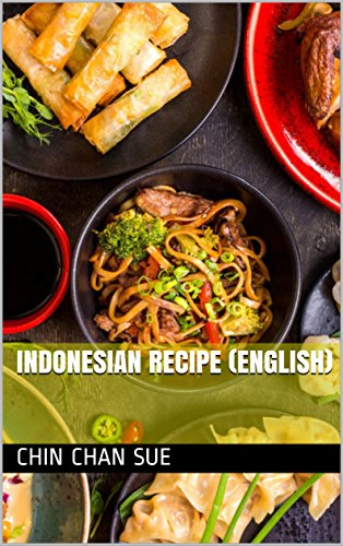 Indonesian Recipe (English) by Chin Chan  Sue, Mart Mart