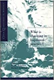 What Is Changing in Baptismal Practice?, Gordon Lathrop, 0806628014
