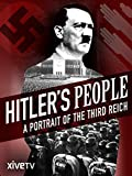 Hitler's People: A Portrait of the Third Reich