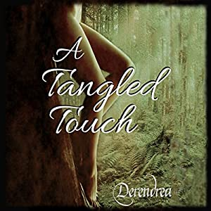 A Tangled Touch Audiobook