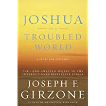 Joshua in a Troubled World: A Story for Our Time