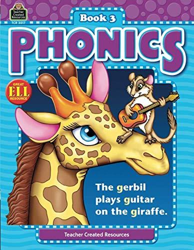 Phonics Book 3 (Phonics (Teacher Created Resources)): Book 3 (Phonics (Teacher Created Resources))