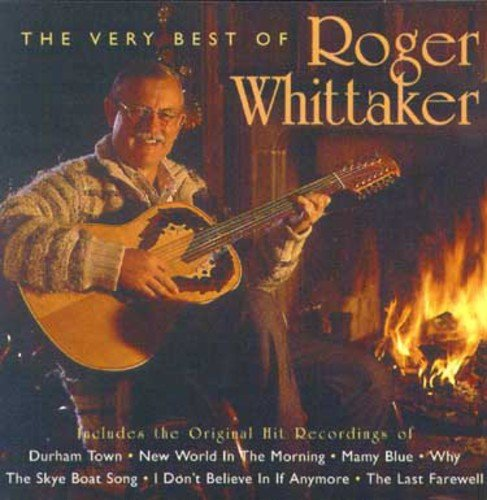 The Very Best of Roger Whittaker (The Best Of Roger Whittaker)