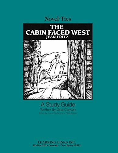 The Cabin Faced West: Novel-Ties Study Guide pdf epub