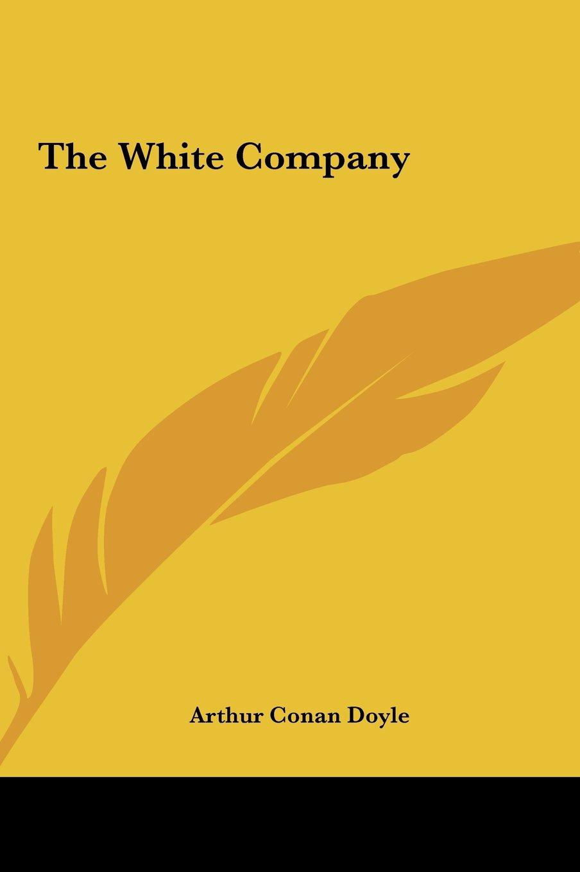 Read Online The White Company pdf