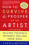 How to Survive and Prosper As an Artist, Caroll Michels, 0805068007